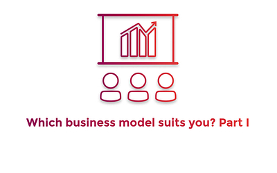 Business Models: Definition, Types And Success Stories